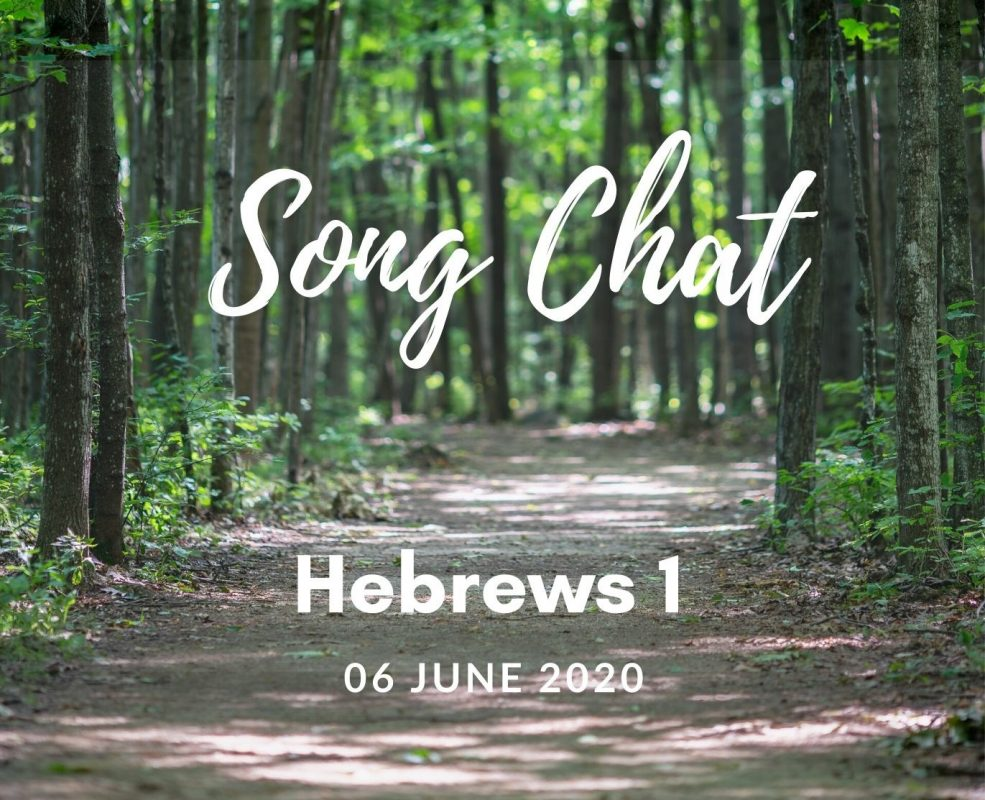 Song Chat - Hebrews 1
