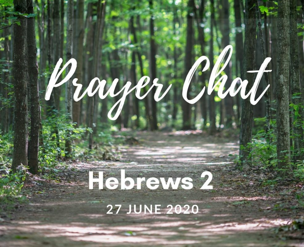 Prayer Chat - Hebrews 2